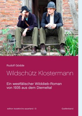 Wildschütz Klostermann, Rudolf Gödde