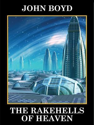 Wildside Press: The Rakehells of Heaven, John Boyd