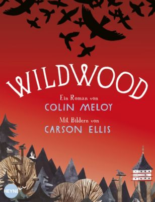 Wildwood Band 1: Wildwood, Colin Meloy