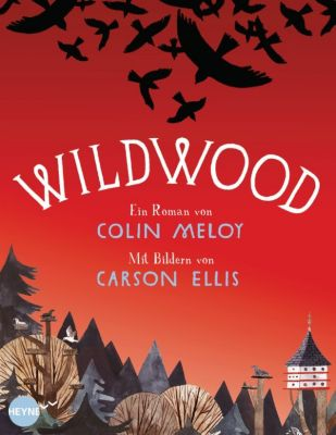 Wildwood Band 1: Wildwood, Colin Meloy, Carson Ellis