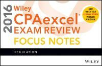 Wiley CPAexcel Exam Review 2016 Focus Notes, Wiley
