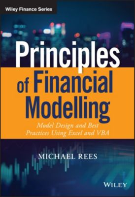 Wiley Finance Series: Principles of Financial Modelling, Michael Rees