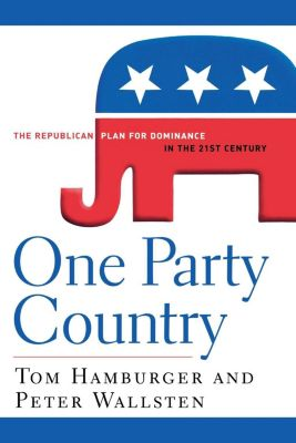 Wiley: One Party Country, Peter Wallsten, Tom Hamburger