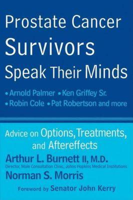 Wiley: Prostate Cancer Survivors Speak Their Minds, Arthur L. Burnett, Norman S. Morris
