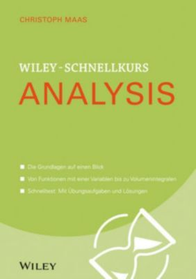 Wiley Schnellkurs: Wiley-Schnellkurs Analysis, Christoph Maas