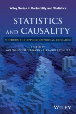 Wiley Series in Probability and Statistics: Statistics and Causality