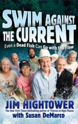 Wiley: Swim against the Current, Jim Hightower
