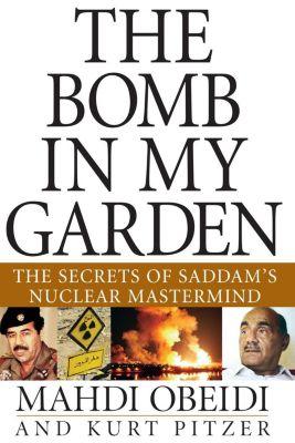Wiley: The Bomb in My Garden, Mahdi Obeidi, Kurt Pitzer
