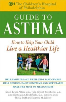 Wiley: The Children's Hospital of Philadelphia Guide to Asthma