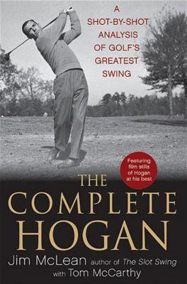 Wiley: The Complete Hogan, Tom McCarthy, Jim McLean