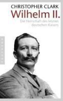 Wilhelm II., Christopher Clark