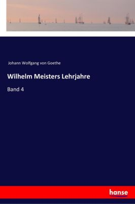 Wilhelm Meisters Lehrjahre - Johann Wolfgang von Goethe pdf epub