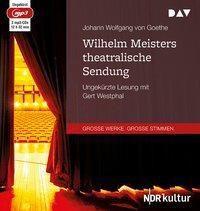 Wilhelm Meisters theatralische Sendung, 2 MP3-CDs, Johann Wolfgang von Goethe
