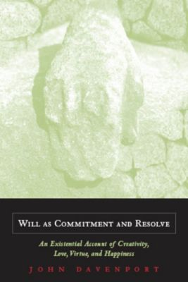 Will as Commitment and Resolve, John Davenport