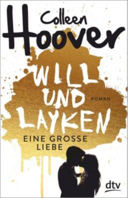 Will & Layken - Eine große Liebe, Colleen Hoover