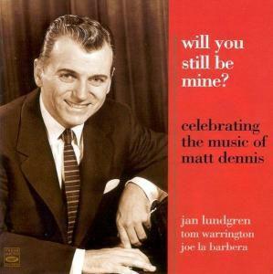 Will You Still Be Mine, Jan Quartet Lundgren