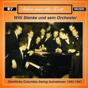 Willi Stanke und sein Orchester, Willi Stanke