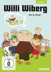 Willi Wiberg, Volume 1 - Bist du König?, Gunilla Bergström