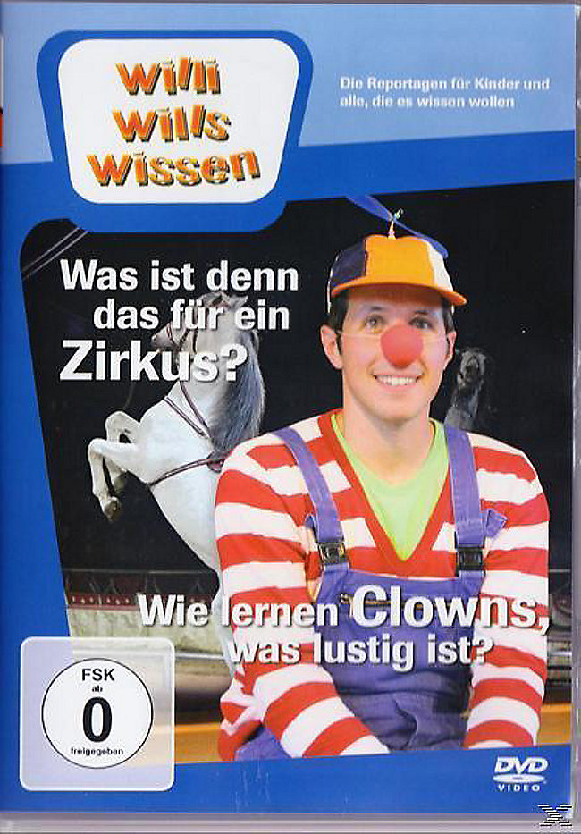 Willi Wills Wissen Was Ist Denn Das Für Ein Zirkus Wie Lernen