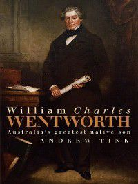 William Charles Wentworth, Andrew Tink