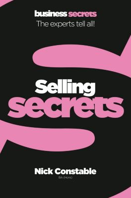 William Collins - E-books - Historical Fiction: Selling (Collins Business Secrets), Nick Constable
