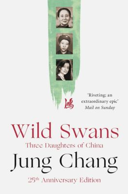 William Collins: Wild Swans: Three Daughters of China, Jung Chang