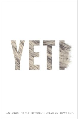 William Collins: Yeti: An Abominable History, Graham Hoyland