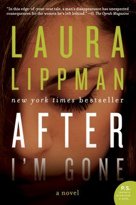 William Morrow: After I'm Gone, Laura Lippman