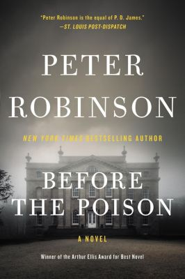 William Morrow: Before the Poison, Peter Robinson