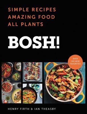 William Morrow Cookbooks: BOSH!, Ian Theasby, Henry David Firth