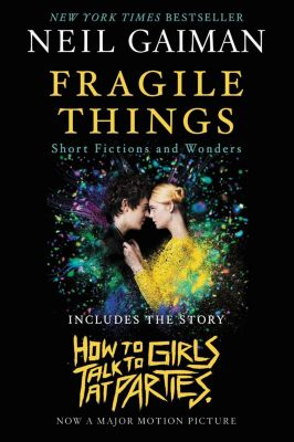 William Morrow: Fragile Things, Neil Gaiman