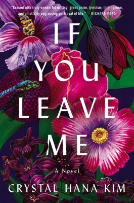 William Morrow: If You Leave Me, Crystal Hana Kim