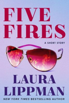 William Morrow Impulse: Five Fires, Laura Lippman