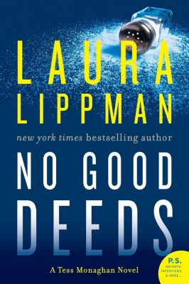 William Morrow: No Good Deeds, Laura Lippman