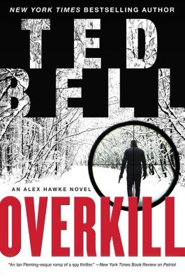William Morrow: Overkill, Ted Bell