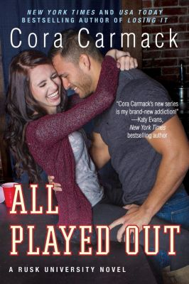 William Morrow Paperbacks: All Played Out, Cora Carmack