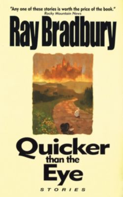 William Morrow Paperbacks: Quicker Than the Eye, Ray Bradbury