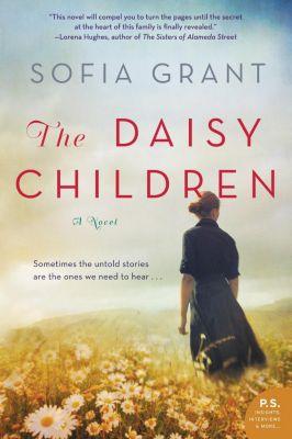 William Morrow Paperbacks: The Daisy Children, Sofia Grant
