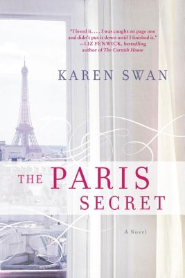 William Morrow Paperbacks: The Paris Secret, Karen Swan