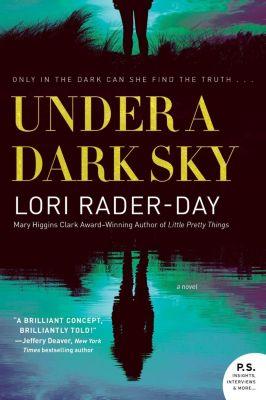 William Morrow Paperbacks: Under a Dark Sky, Lori Rader-Day