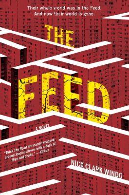 William Morrow: The Feed, Nick Clark Windo