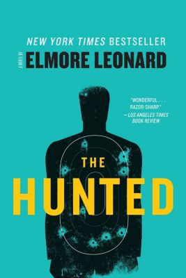 William Morrow: The Hunted, Elmore Leonard