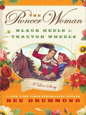 William Morrow: The Pioneer Woman, Ree Drummond