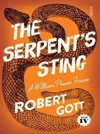 William Power Mystery: The Serpent's Sting, Robert Gott