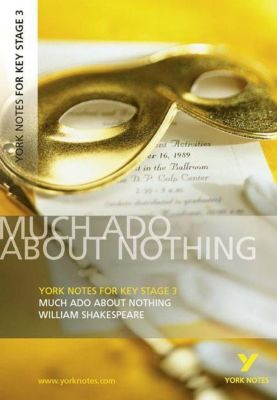 William Shakespeare 'Much Ado About Nothing', William Shakespeare