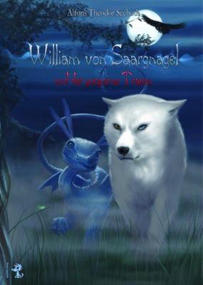 William von Saargnagel und der purpurne Traum, Alfons Th. Seeboth