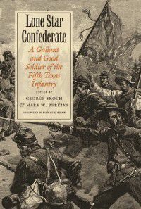 Williams-Ford Texas A&M University Military History Series: Lone Star Confederate