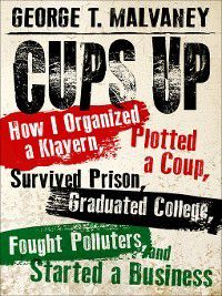 Willie Morris Books in Memoir and Biography: Cups Up, George T. Malvaney