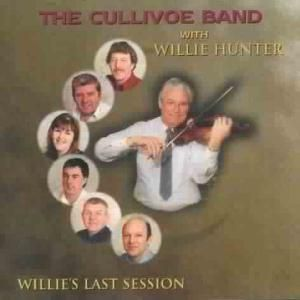 Willie'S Last Session, Willie Cullivoe Band & Hunter