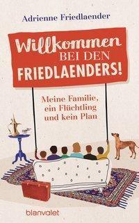 Willkommen bei den Friedlaenders!, Adrienne Friedlaender